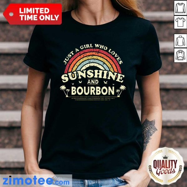 Just A Girl Who Loves Sunshine Bourbon Ladies Tee