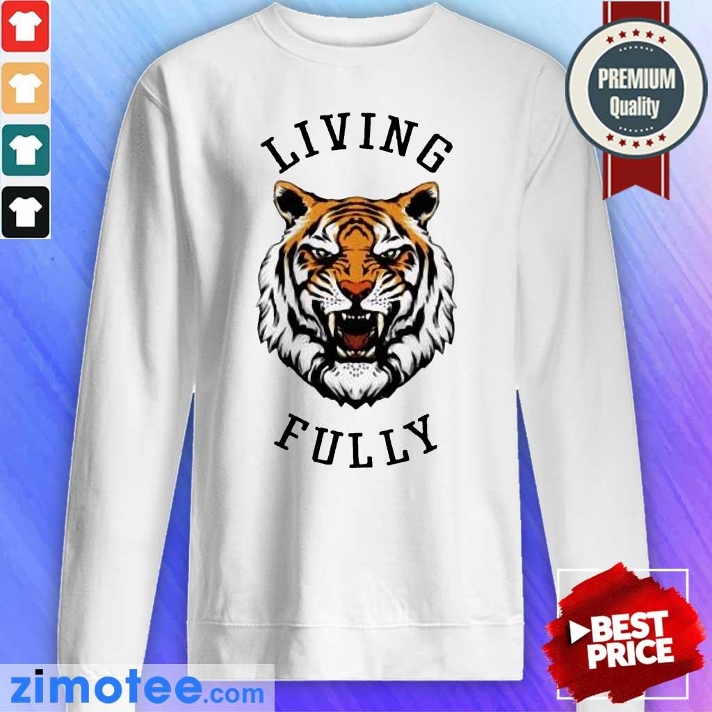 Living Fully Tiger Sweater