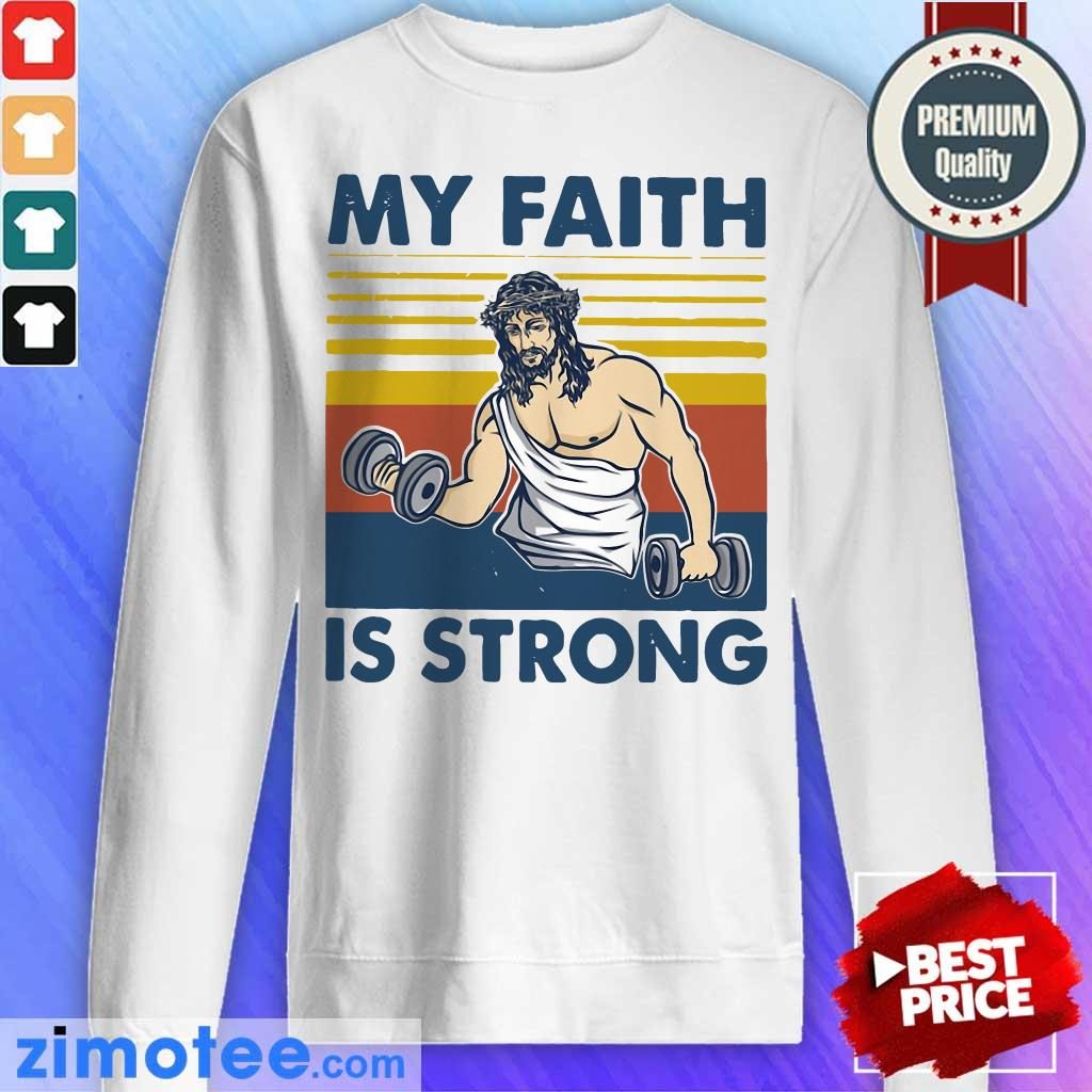 My Faith Jesus Is Strong Vintage Sweater