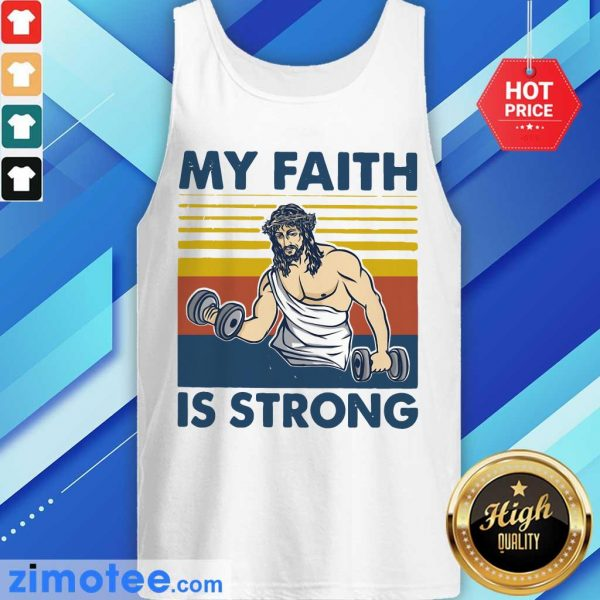 My Faith Jesus Is Strong Vintage Tank Top
