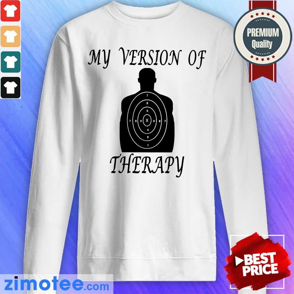 My Version Of Therapy Stele Sweater