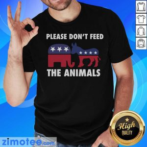 Please Don't Feed The Animals Libertarian Shirt
