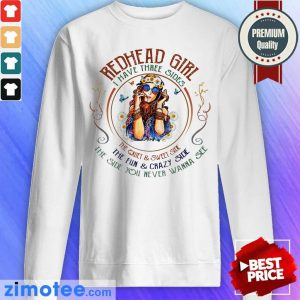 Redhead Girl I Have Three Sides Girl Beauty Sweater