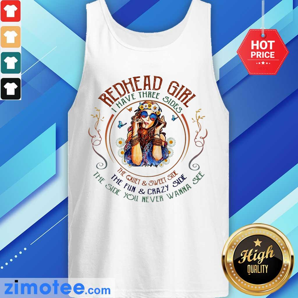 Redhead Girl I Have Three Sides Girl Beauty Tank Top