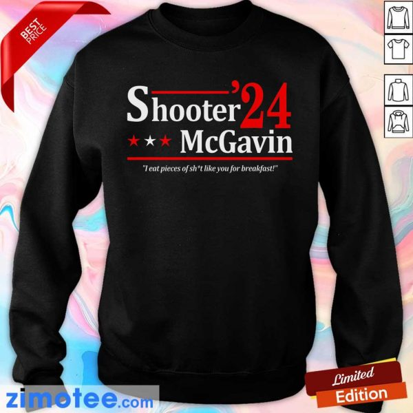 Shooter Mcgavin 2024 I Eat Pieces Of Shit Like You For Breakfast Sweater