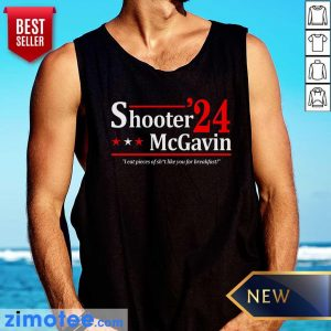 Shooter Mcgavin 2024 I Eat Pieces Of Shit Like You For Breakfast Tank Top