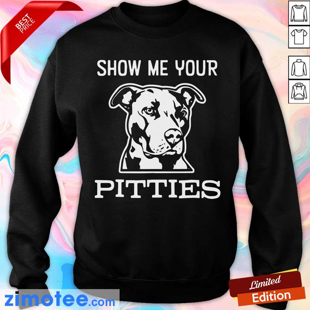Show Me Your Pitties Sweater