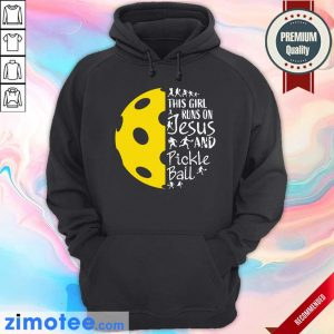This Girl Runs On Jesus And Pickle Ball Hoodie