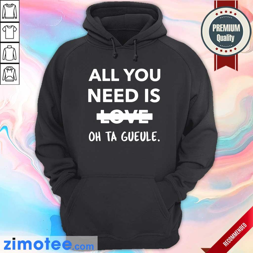 Top All You Need Is Love Oh Ta Guele Hoodie