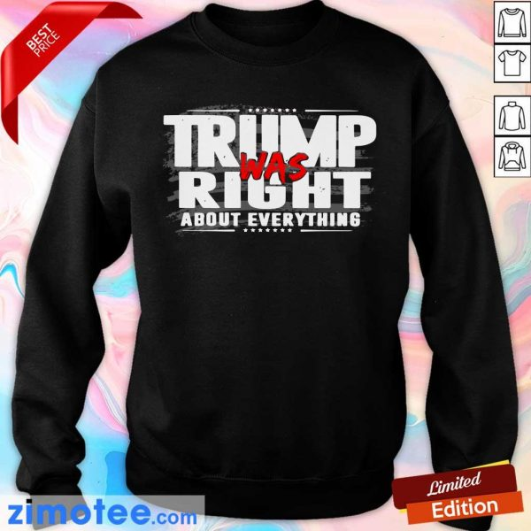 American Flag Trump Was Right About Everything Sweater