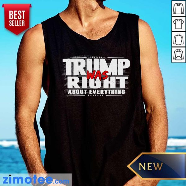 American Flag Trump Was Right About Everything Tank Top