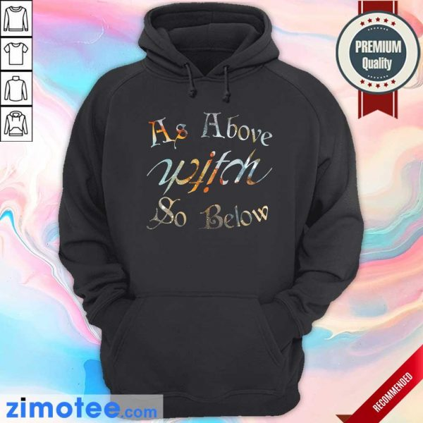 As Above Witch So Below Hoodie