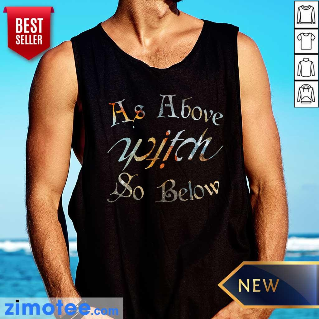 As Above Witch So Below Tank Top