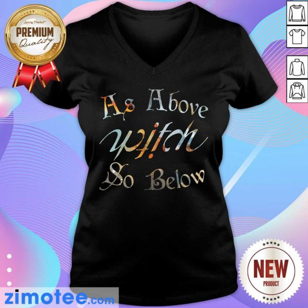 As Above Witch So Below V-neck