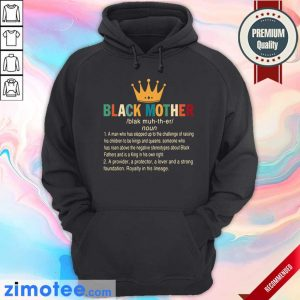 Crown Black Mother A Provider A Protector A Lover And A Strong Foundation Hoodie