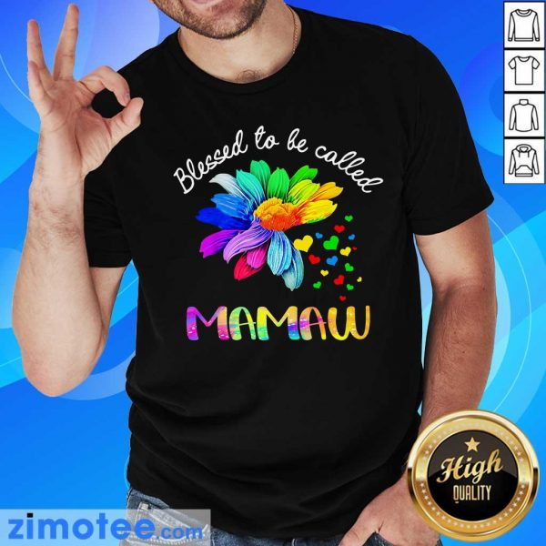 Daisy Flower Blessed To Be Called Mamaw Shirt