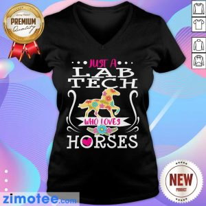 Horse Just A Lab Tech Who Loves Horses V-neck