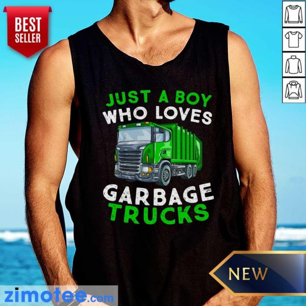 Just A Boy Who Loves Garbage Trucks Tank Top