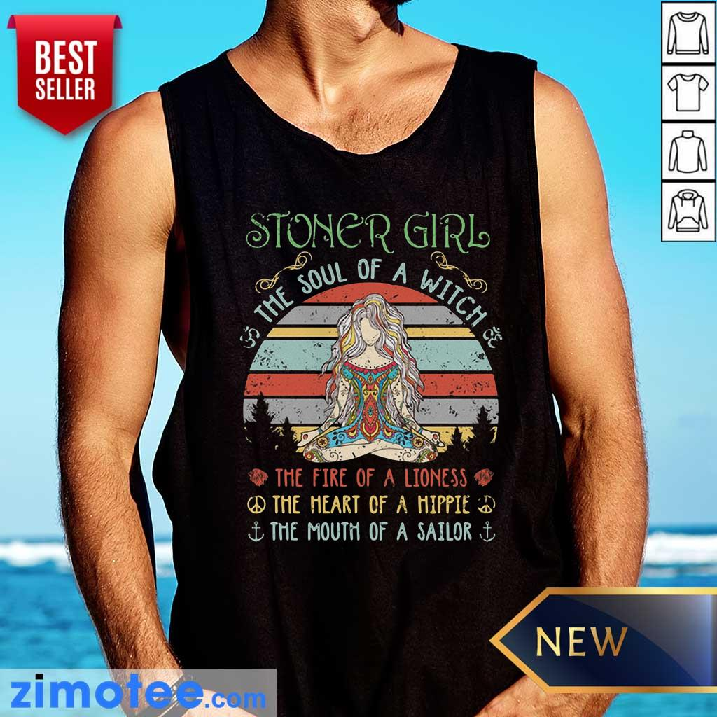 Stoner Girl The Soul Of A Witch The Fire Of A Lioness Vintage Tank Top