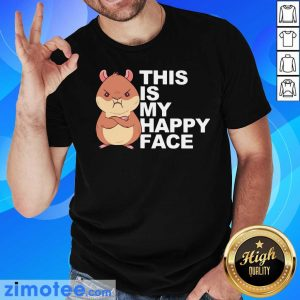This Is My Happy Face Dwarf Hamster Shirt