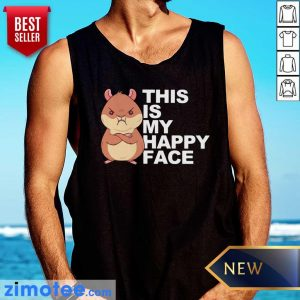 This Is My Happy Face Dwarf Hamster Tank Top